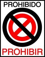 Prohibido prohibir -gilipollas gilipolleces